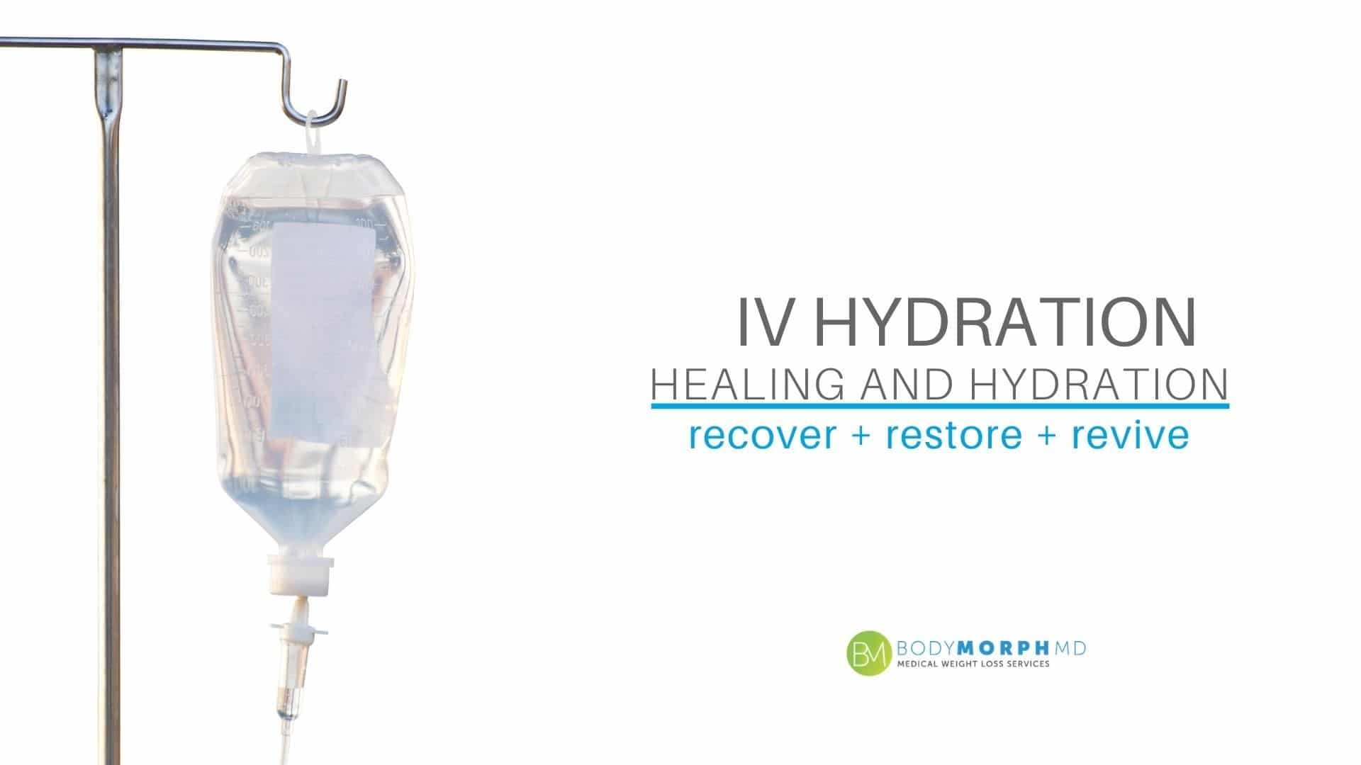IV healing and hydrating drips available at Body Morph MD.